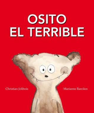 Teddy the terrible by christian jolibois.