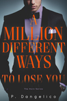 A Million Different Ways To Lose You (Horn Duet #2)