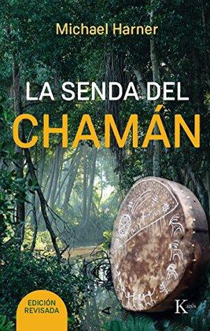 LA SENDA DEL CHAMÁN