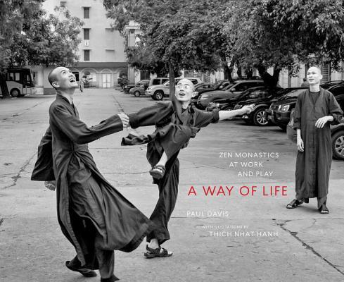 A Way of Life: Zen Monastics at Work and at Play