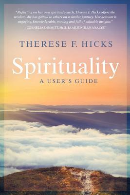 Spirituality by Therese F. Hicks