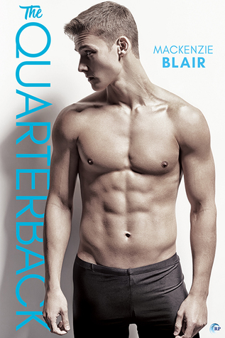 Release Day Review: The Quarterback by Mackenzie Blair