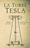 La Torre Tesla by Rubén Azorín Antón