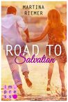 Road to Salvation by Martina Riemer
