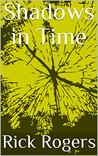 Shadows in Time (National Time Standards Agency Book 1)