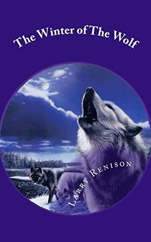 The Winter of The Wolf: A boy and his dog come of age in the old west. (Paddy of Beaverhead Valley) (Volume 1)