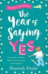 The Year of Saying Yes by Hannah  Doyle