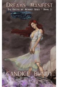 Dreams Manifest by Candice Bundy