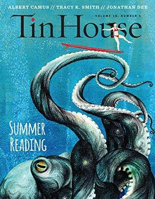 Tin House Magazine, Issue 72, Summer 2017