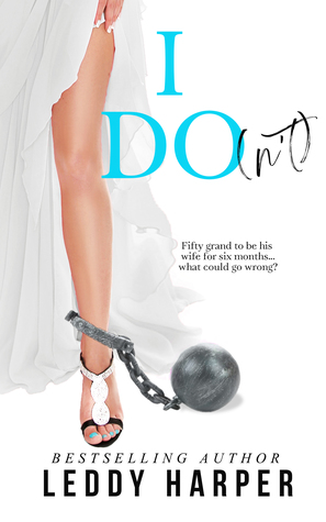 I Do by Leddy Harper