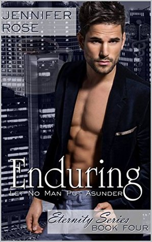 Enduring (Eternity Series Book 4)
