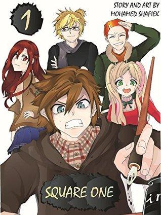 Square One: Volume 1: An Original English Light Novel
