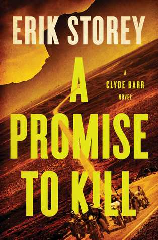 A Promise to Kill (Clyde Barr, #2)