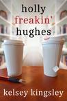 Holly Freakin' Hughes