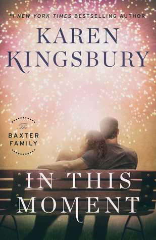 in this moment karen kingsbury