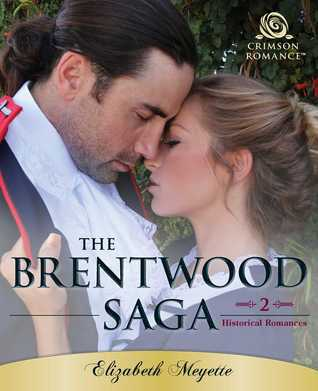 The Brentwood Saga: 2 Historical Romances
