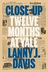 Close-Up: Twelve Months at Yale