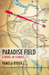 Paradise Field: A Novel in Stories