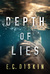 Depth of Lies by E.C. Diskin