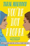 You're Not Proper: (Book 1 in the 'Striker' series)