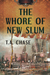 The Whore of New Slum