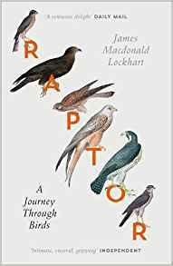 Descargar Raptor: a journey through birds epub gratis online James Macdonald Lockhart