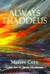 Always Thaddeus by Marcee Corn