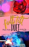 Full Tilt Duet (Full Tilt, #1-2)