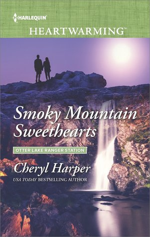 Smoky Mountain Sweethearts (Otter Lake Ranger Station #1)