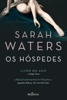 Os Hóspedes by Sarah Waters