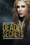 Deadly Secrets (Kings of Eternity #1)
