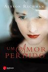 Um Amor Perdido by Alyson Richman