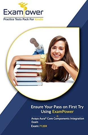 Avaya 7120X Exam: Avaya Aura® Core Components Integration Exam