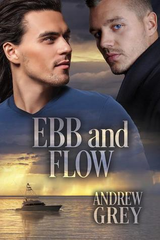 Release Day Review: Ebb and Flow (Love's Charter, #2) by Andrew Grey