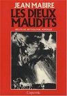 Les dieux maudits - Récits de mythologie Nordique