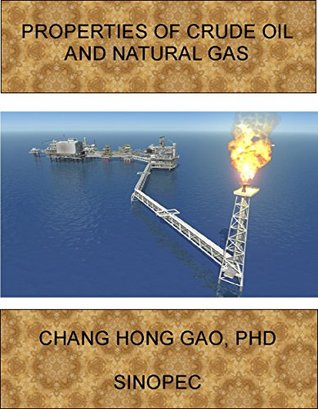 Properties of Crude Oil and Natural Gas