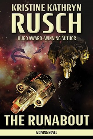 The Runabout by Kristine Kathryn Rusch