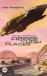 Friends in High Places (Far Seek Chronicles #1)