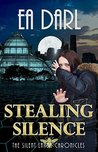 Stealing Silence: The Silent Lands Chronicles - Volume 1 (Dystopian Ecological Saga): (Book One of The Silent Lands Chronicles) Dystopian Ecological Saga