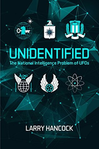 Unidentified: The National Intelligence Problem of UFOs