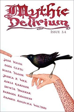 Mythic Delirium Magazine Issue 3.4