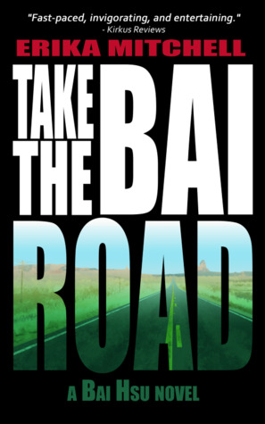 Take the Bai Road by Erika Mitchell