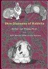 Skin Diseases of Rabbits