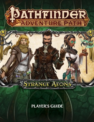 Pathfinder Adventure Path: Strange Aeons Player's Guide by