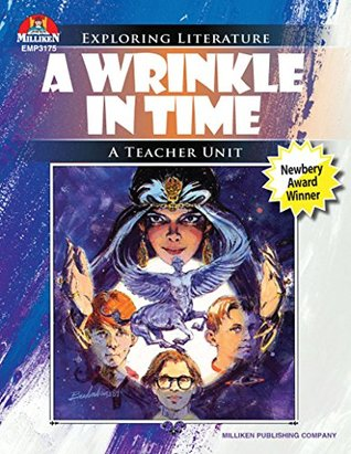 A Wrinkle in Time: Exploring Literature Teaching Unit (Exploring Literature Series)