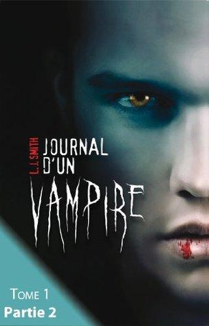 Journal d'un vampire - Tome 1 - Partie 2