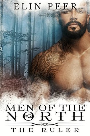 The Ruler (Men of the North, #2)