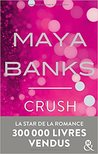 Crush by Maya Banks