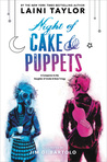 Night of Cake & Puppets (Daughter of Smoke & Bone)