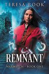 Remnant (Warwitch #1)